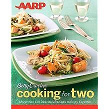AARP/Betty Crocker Cooking for Two by Betty Crocker (2012-03-30)