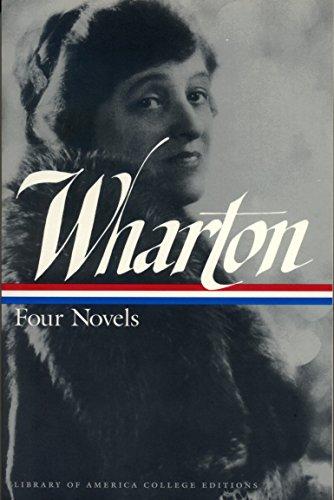 Wharton: Four Novels (Library of America college editions) por Edith Wharton