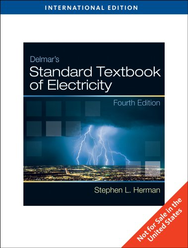 Delmar's Standard Textbook of Electricity, International Edition