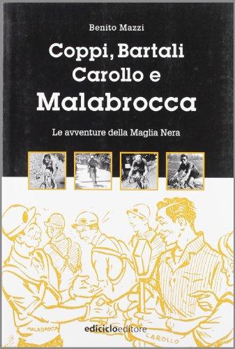 Coppi, Bartali, Carollo e Malabrocca (Miti dello sport) por Benito Mazzi
