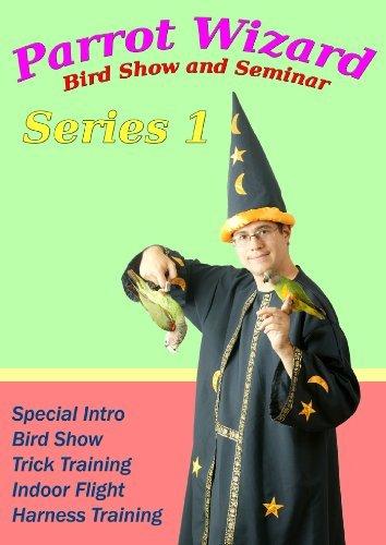 Parrot Wizard Bird Show & Seminar DVD1 by Parrot Wizard