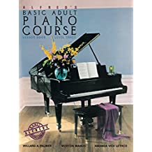 Alfred's Basic Adult Piano Course - Lesson Book 3: Learn How to Play Piano with This Esteemed Method