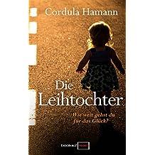 Die Leihtochter: Familiendrama (German Edition)