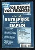 Telecharger Livres VOS DROITS VOS FINANCES N 11 JUILLET A SEPTEMBRE 2000 SOMMAIRE LES BONNES FORMULES POUR ENTREPRENDRE LE VRAI POIDS DES CHARGES LES FORMALITES A ACCOMPLIR TOUS LES AVANTAGES FISCAUX L AIDE AUX CHOMEURS (PDF,EPUB,MOBI) gratuits en Francaise
