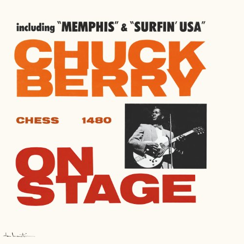 Chuck Berry On Stage (Expanded...
