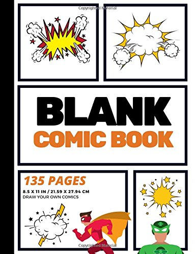 Blank Comic Book: Create Your Own Comic Strip, Blank Comic Panels, 135 Pages, Orange (Large, 8.5 x 11 in.)