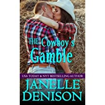 The Cowboy's Gamble by Janellle Denison (2014-10-31)