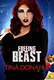 Freeing the Beast (Taming the Beast)