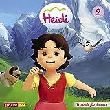 02: Heidi - Freunde für Immer u.a. (CGI)