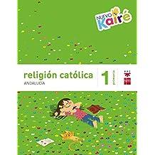 Religión católica. 1 Primaria. Nuevo Kairé. Andalucía - 9788467582239
