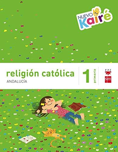 Religión católica 1 primaria nuevo kairé andalucía