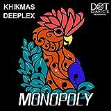 Monopoly (Original Mix)
