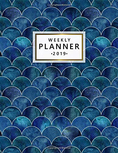 Weekly Planner 2019: Cute Dark Blue Teal Mermaid Scale Daily, Weekly and Monthly 2019 Planner. Nifty Ocean Waves Yearly Organizer, Agenda, Journal and Notebook.