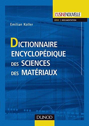 Dictionnaire encyclopdique des sciences des matriaux