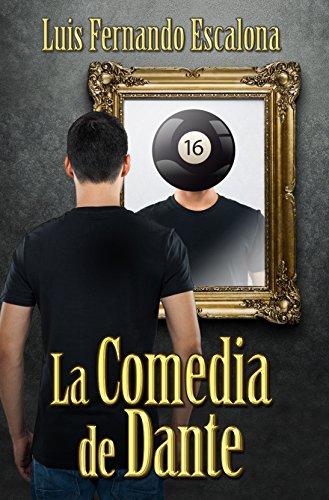 La comedia de Dante por Luis Fernando Escalona