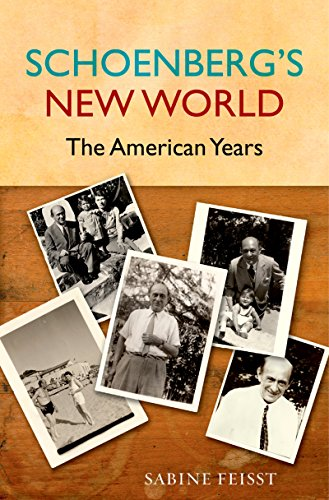 Schoenberg's New World: The American Years (English Edition)