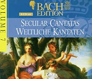 Bach Edition, Vol 7 - Secular Cantatas