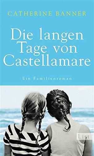 Buchseite und Rezensionen zu 'Die langen Tage von Castellamare: Ein Familienroman' von Catherine Banner