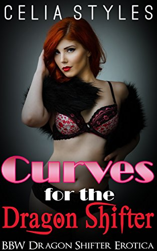 curves-for-the-dragon-shifter-a-bbw-dragon-shapeshifter-romance-paranormal-romance-interracial-roman