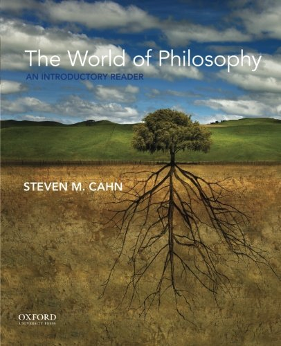 The World of Philosophy: An Introductory Reader by Steven M. Cahn (2015-07-01)