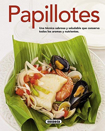 Papillotes (El Rincón Del Paladar) por Susaeta Ediciones S  A