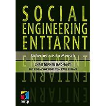 Social Engineering enttarnt: Sicherheitsrisiko Mensch (mitp Professional)
