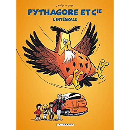 Intégrale Pythagore - tome 1 - Intégrale Pythagore