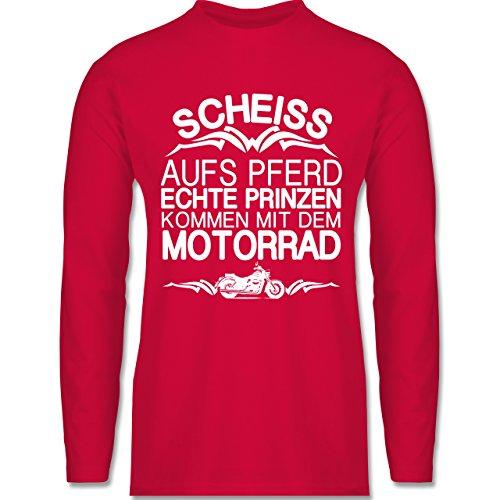 Motorräder - Scheiß aufs Pferd echte Prinzen kommen mit dem Motorrad - Longsleeve / langärmeliges T-Shirt für Herren Rot
