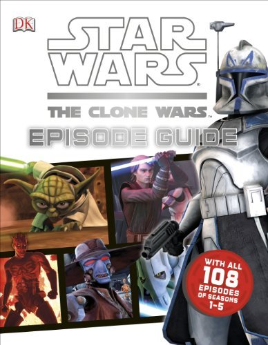 Star Wars: The Clone Wars: Episode Guide by Jason Fry (2013-06-03)