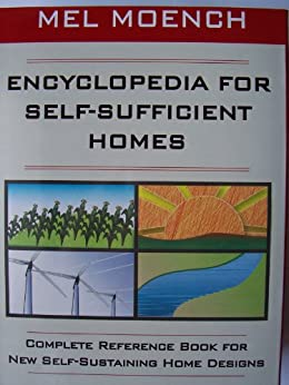 Encyclopedia for self sufficient homes a complete for Self sufficient house plans
