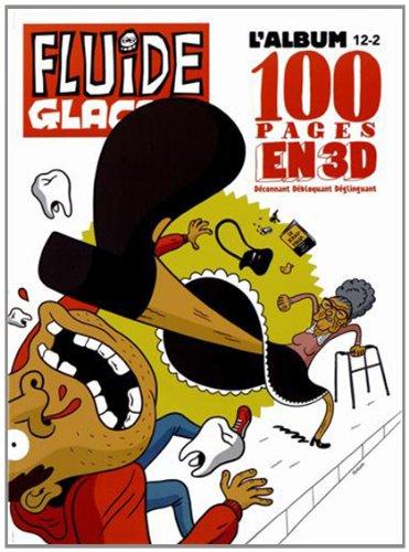 L'album Fluide Glacial, N°34 : 6 numéros de juillet à décembre 2012