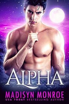 Alpha (English Edition) von [Monroe, Madisyn, Ashmore, Madisyn]