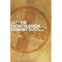 The Eschatological Economy: Time and the Hospitality of God