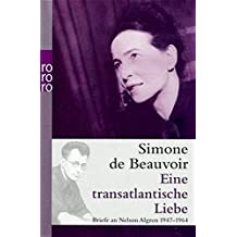 Eine transatlantische Liebe: Briefe an Nelson Algren 1947 - 1964