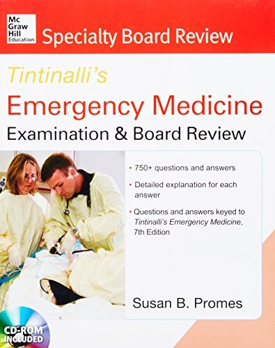 McGraw-Hill Specialty Board Review Tintinalli's Emergency Medicine Examination and Board Review 7th edition by Susan B Promes (2013-03-01)