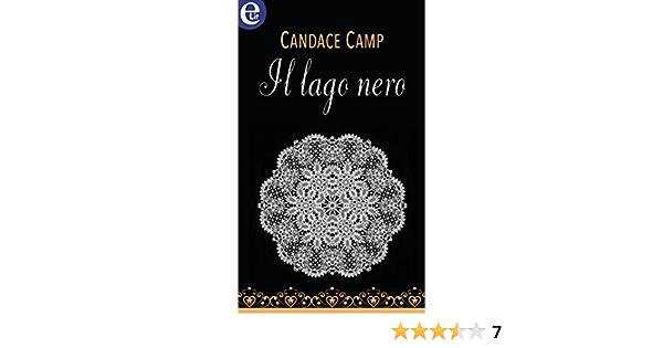 Il Lago Nero Elit Aincourt Saga Vol 1 Ebook Camp Candace Amazon It Kindle Store