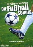 Die Fußballschule - Die Tricks der Superstars