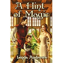 A Hint of Magic by Andrews, Linda (2009) Paperback