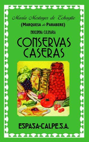 Conservas caseras (FUERA DE COLECCIÓN Y ONE SHOT) por Marquesa de Parabere