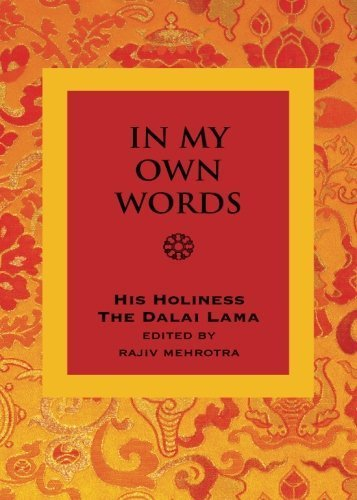 In My Own Words: An Introduction to His Teachings and Philosophy by . His Holiness The Dalai Lama (2008-09-25)