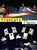 Français Tle Bac Pro - Programme 2011, petit format