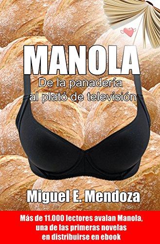 Manola por Miguel E Mendoza