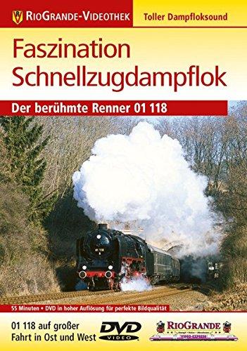 Preisvergleich Produktbild Faszination Schnellzugdampflok - Der berühmte Renner 01 118