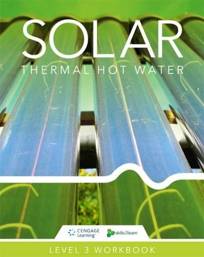 Solar Thermal Hot Water: Skills2Learn Renewable Energy Workbook