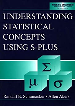 Understanding Statistical Concepts Using S-plus by [Schumacker, Randall E., Akers, Allen]