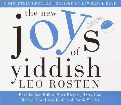 The New Joys of Yiddish: Completely Updated by Leo Rosten (2001-10-02)