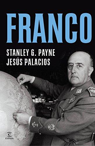 Franco (Spanish Edition) (Franco Stanley Payne)