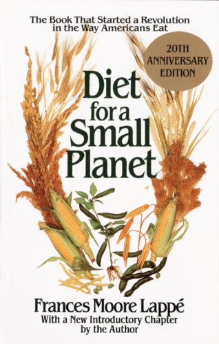 diet-for-a-small-planet-the-book-that-started-a-revolution-in-the-way-americans-eat-20th-anniversary