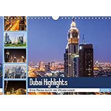 Dubai Highlights (Wandkalender 2018 DIN A4 quer): Eine Rundreise durch Dubai City bei Tag und Nacht (Monatskalender, 14 Seiten ) (CALVENDO Orte)