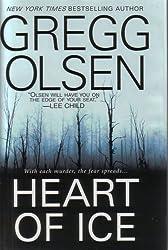 Heart of Ice by Gregg Olsen (2009-08-02)